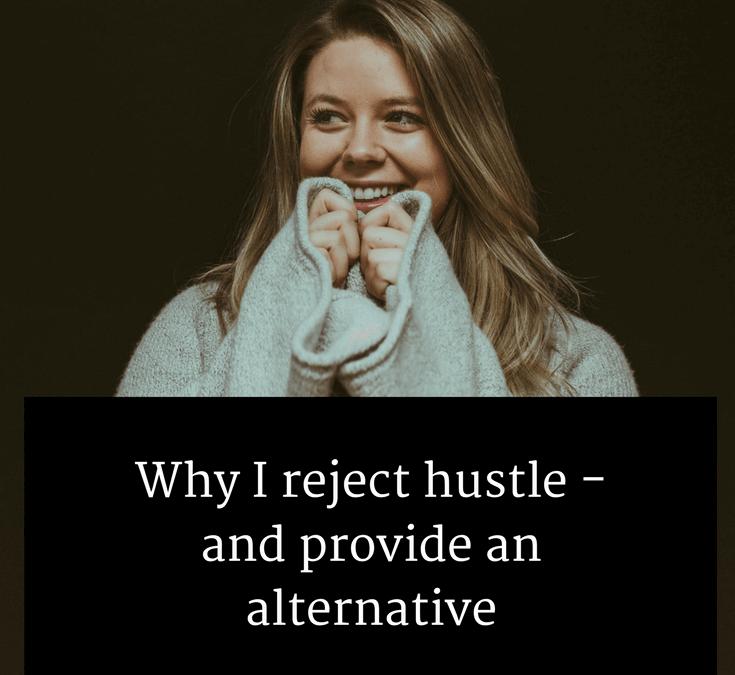 reject hustle