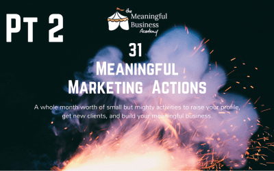 31 Meaningful Marketing Actions – PT 2