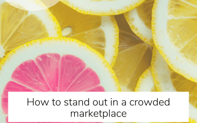 How To Stand Out In A Crowded Marketplace