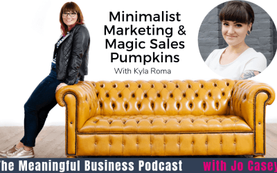 Kyla Roma on Minimalist Marketing & Magic Sales Pumpkins