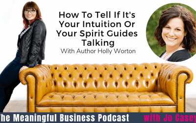 Intuition And Spirit Guides With Holly Worton