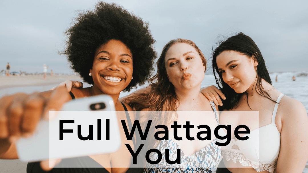 full wattage you