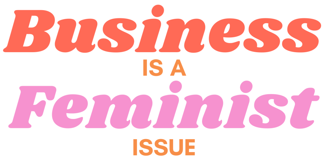 Business is a feminist issue logo