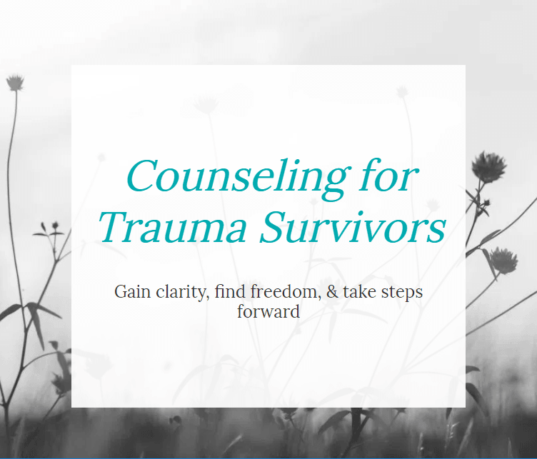 Counseling for Trauma Survivors