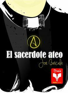 Libro El Sacerdote Ateo, versión impresa, entrega a domicilio GRATIS a toda la república mexicana (promoción limitada).