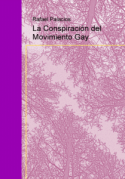 portada del libro la conspiración gay, apoteosis de la guerra de los sexos