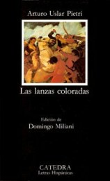género narrativo en la literatura, las lanzas coloradas de Arturo Úslar Pietri