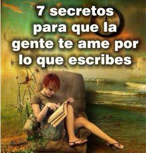 7 secretos para que la gente te ame por lo que escribes, te amarán por tus escritos, portada del libro, descarga gratis