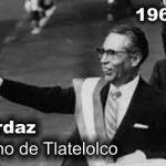 Díaz Ordaz promovió la matanza de Tlatelolco por psicosis y paranoia
