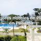 Mejores Hoteles de playa en Panamá