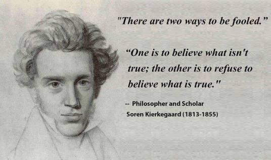 fooled you Soren Kierkegaard