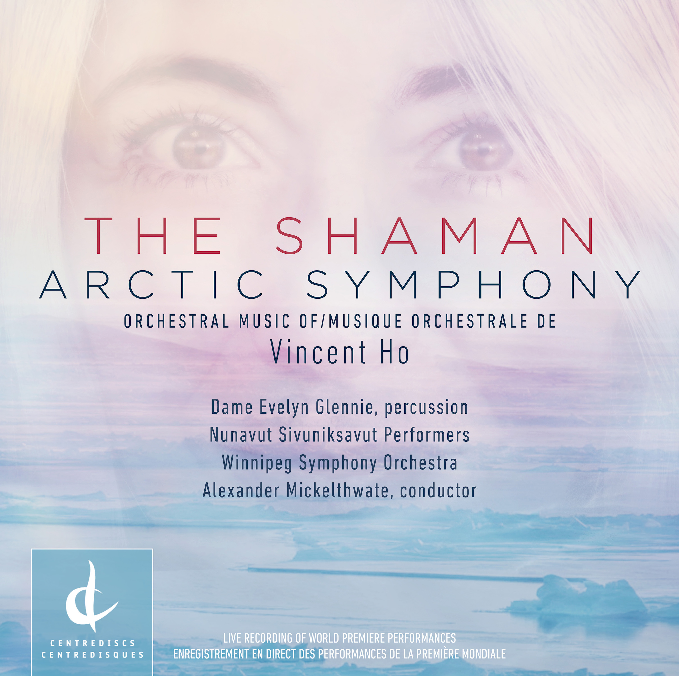 The Shaman; Arctic Symphony – 2018 Juno Nominee; Classical Album of the Year, Large Ensemble, 2018 WCMA winner, Classical Artist/Ensemble of the Year
