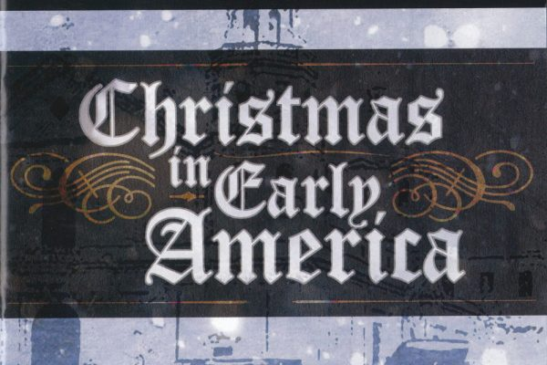 Christmas In Early America – Camerata Nova