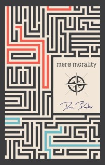 """Mere Morality"""" by Dan Barker (Part 2): Religious Values, Human"""