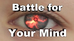 BATTLE FOR YOUR MIND
