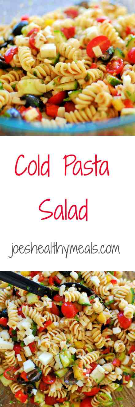 Cold Pasta Salad collage. Delicious low calorie salad that is perfect for a crowd or summer potluck. | joeshealthymeals.com