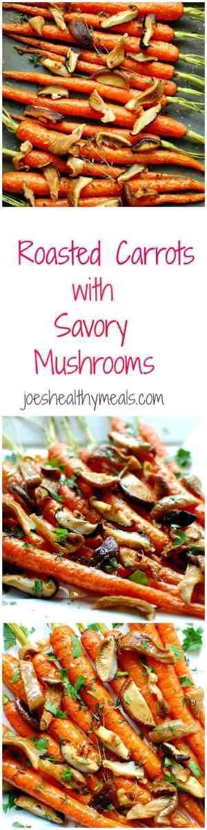 carrots with savory mushrooms | joeshealthymeals.com