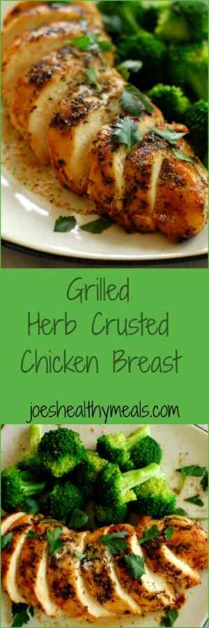 Grilled herb crusted chicken. Delicious way to prepare chicken breast. Moist and savory! | joeshealthymeals.com