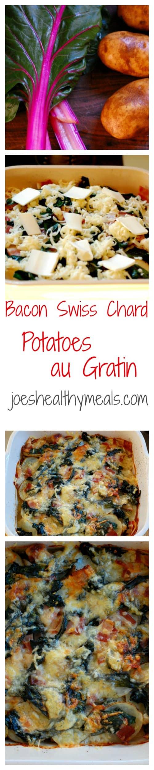 Bacon Swiss chard potatoes au gratin.   joeshealthymeals.com