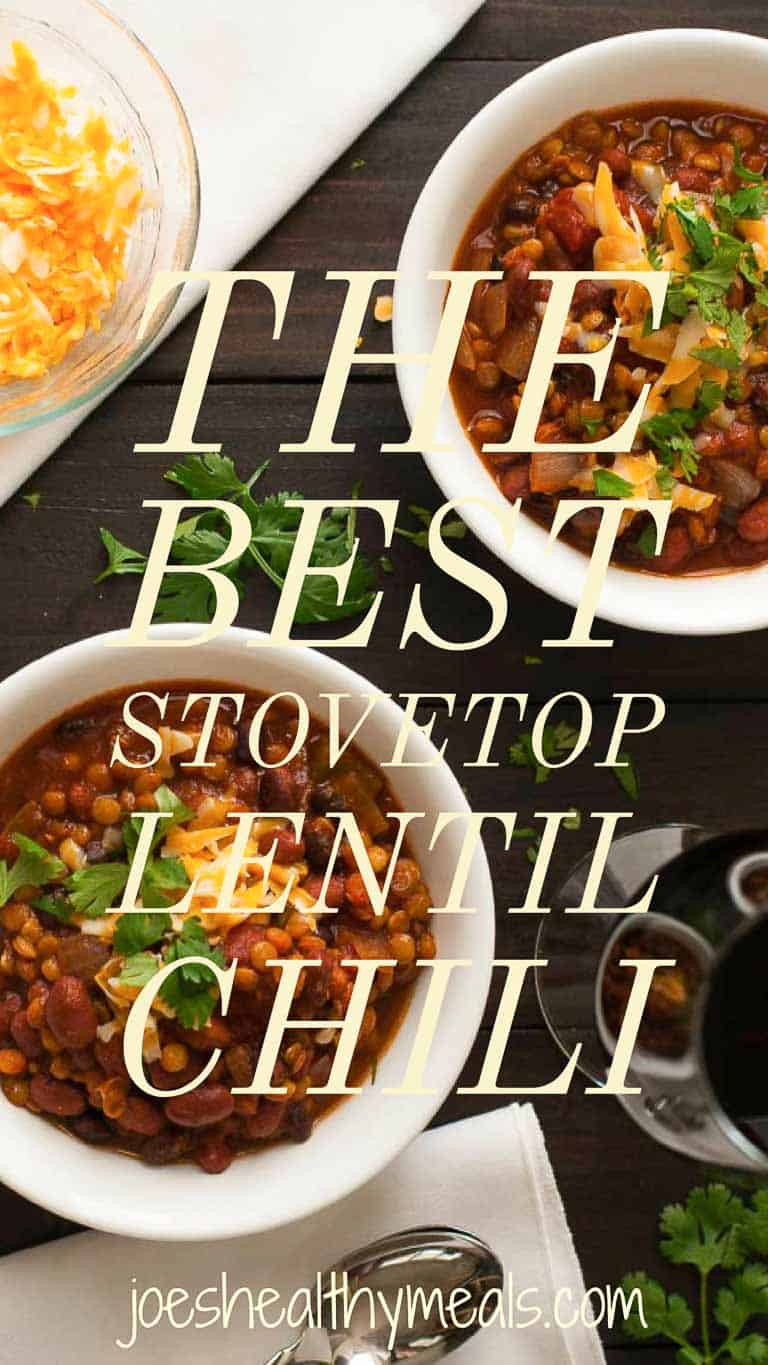 Recipe for Stovetop Lentil Chili that is simple to make and tastes great. You need to try this! | joeshealthymeals.com