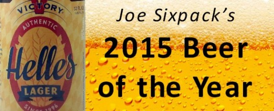 Joe Sixpack's 2015 Beer of the Year is Victory Helles Lager