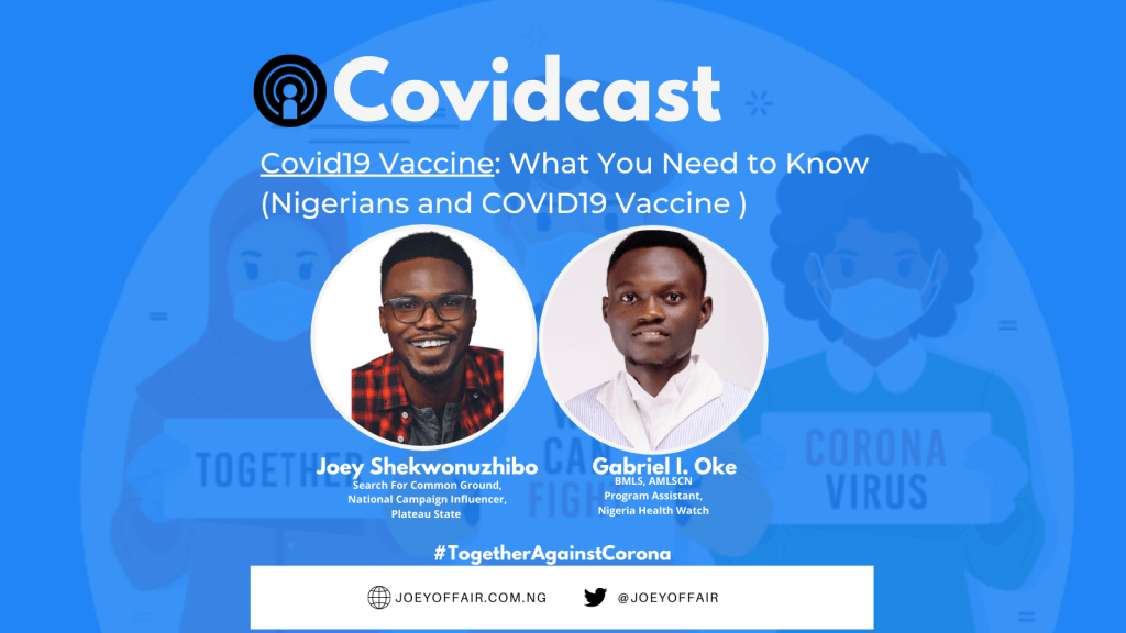Covid19 Vaccine: What You Need to Know (Nigerians and COVID19 Vaccine )