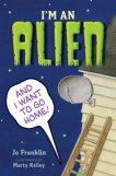 Book I'm an Alien and I want to go home