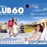 Club 60 Movie Review