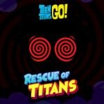 Teen Titans Go! Rescue of Titans