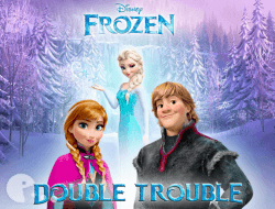 Frozen Double Trouble