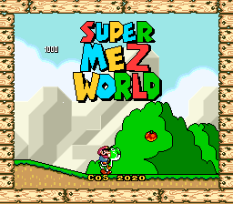 Super Mario World Hacks – Super Mez World