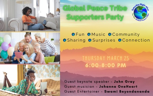 Global Peace Tribe Supporters Party Mar 25