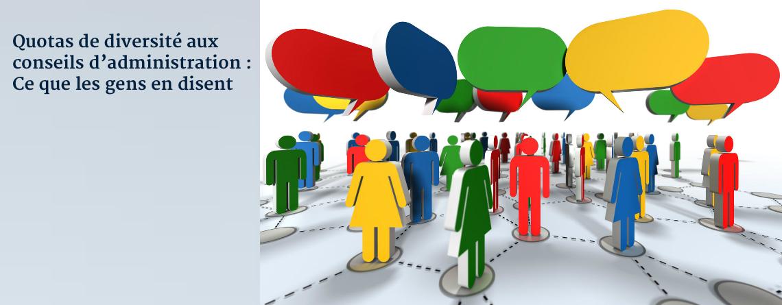 Quotas de diversité aux conseils d'administration : Ce que les gens en disent