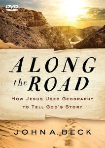 Along the Road Bible Geography John A. Beck