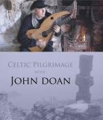 John Doan Celtic Pilgrimage DVD Cover