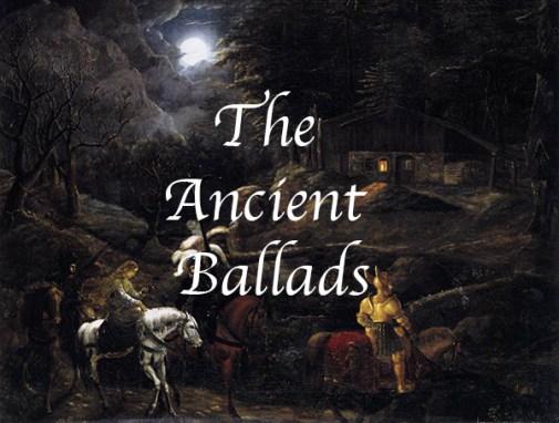Ancient Ballads