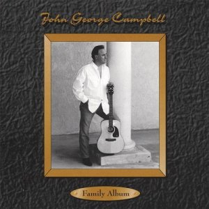 John George Campbell FAMILY ALBUM CD cover
