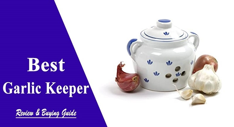 best garlic keeper