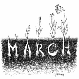 Time marches on. The promise of spring grows near.