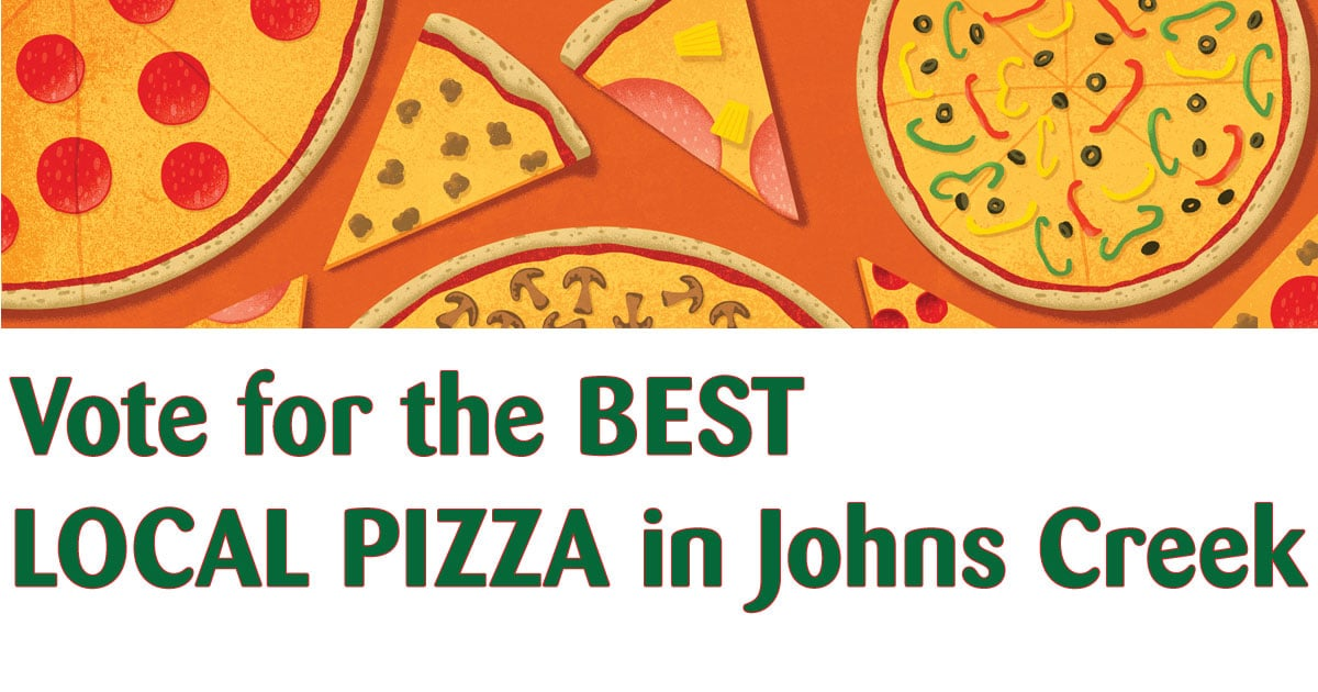 Vote for the BEST LOCAL PIZZA in Johns Creek
