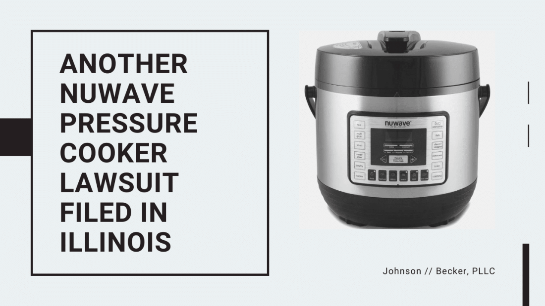 Another NuWave Pressure Cooker Lawsuit Filed in Illinois