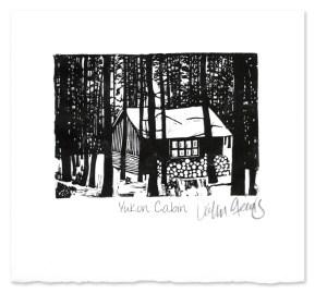 Yukon Cabin ~ Lino-cut ~ John Steins
