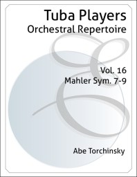 Tuba Players Orchestral Repertoire Volume 16