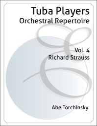 Tuba Players Orchestral Repertoire Volume 4