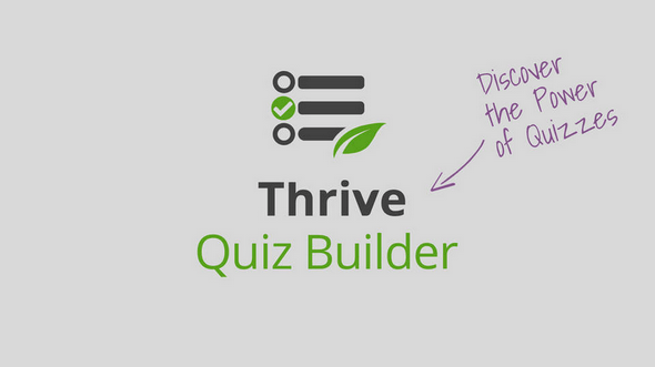 Thrive Quiz Builder v1.0.7 - Quizzes Aren't Just For Silly Fun...