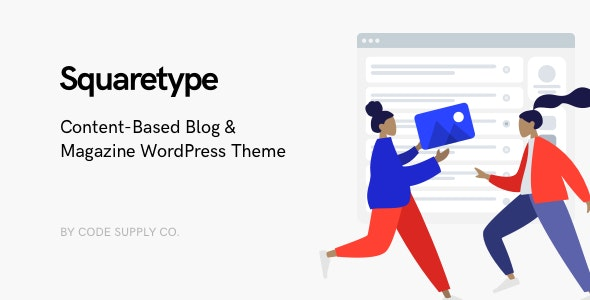 Squaretype - Modern Blog WordPress Theme v2.0.1 Nulled