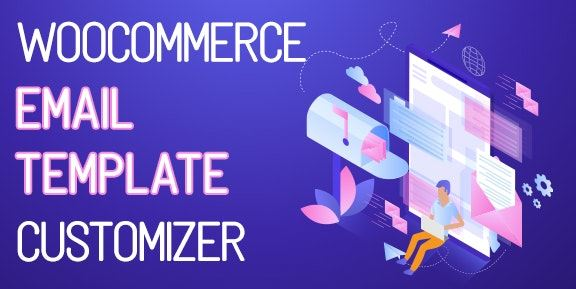 WooCommerce Email Template Customizer v1.0.1.4