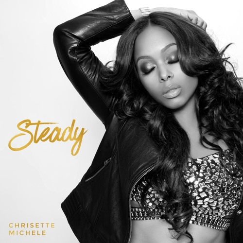 ChrisetteSteady