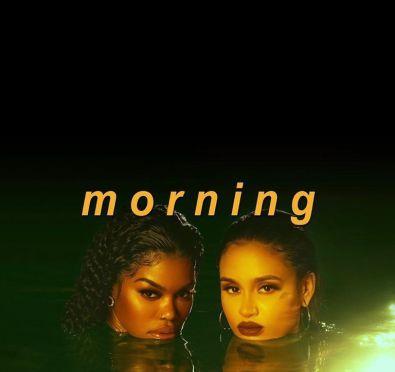 New Video: Teyana Taylor and Kehlani Get Raunchy In Long Awaited 'Morning' Collaboration/Visual