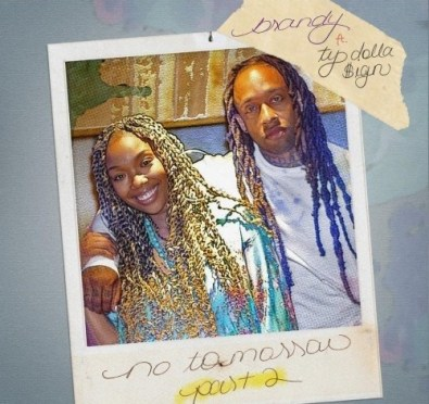 New Music: Brandy 'No Tomorrow Pt. 2' ft. Ty Dolla $ign